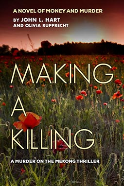Making A Killing: A Novel of Money and Murder